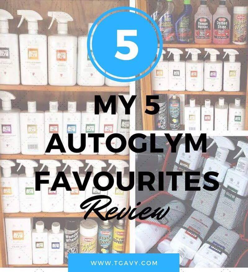 Auto Glym: My 5 Favourites(Review)
