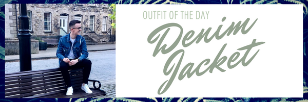The Denim Jacket trend, Get the Look OOTD