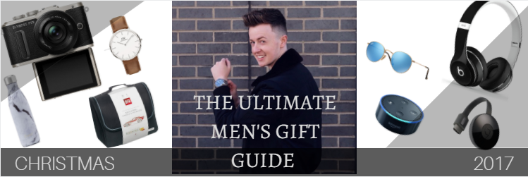THE ULTIMATE MENS GIFT GUIDE 2017